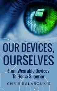 Our Devices, Ourselves - book cover